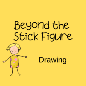Beyond the Stick Figure Intro to Drawing
